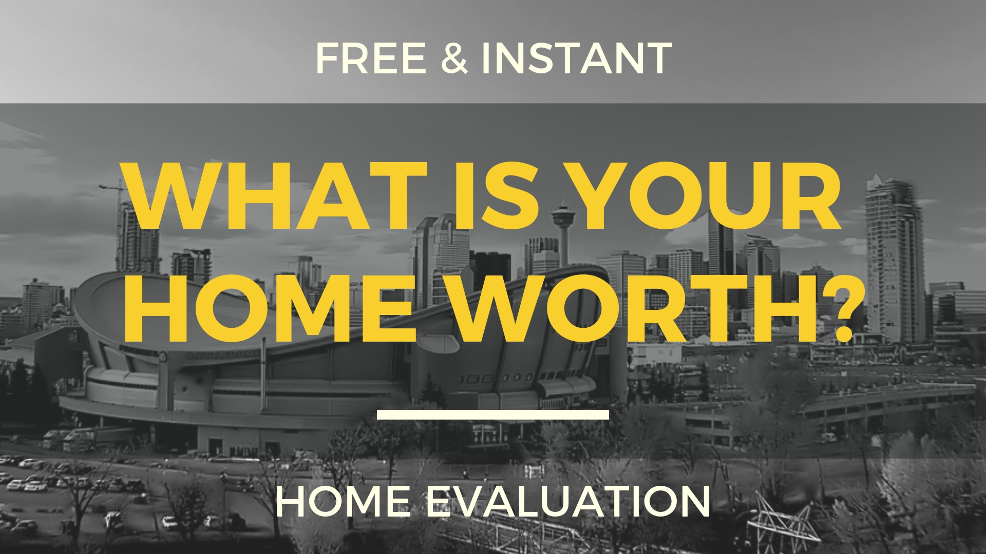 Free and Instant Home Evaluation